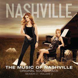 The Music Of Nashville Original Soundtrack Season 2 Volume 2