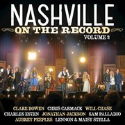 Nashville: On The Record Volume 2 (Live From The Grand Ole Opry House) / Various Artists
