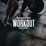 Country Workout, Volume 1