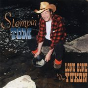 Long gone to the Yukon cover image