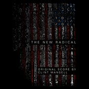 The new radical (original motion picture soundtrack). Original Motion Picture Soundtrack cover image