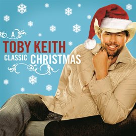 Cover image for Toby Keith: A Classic Christmas
