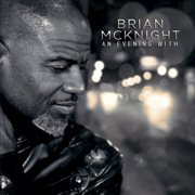 An Evening With Brian Mcknight (live)