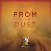 From the Dust (live)