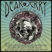 Dear Jerry: celebrating the music of Jerry Garcia cover image