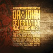 The musical mojo of dr. john: celebrating mac and his music (live) cover image