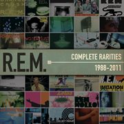 Complete Rarities 1988-2011