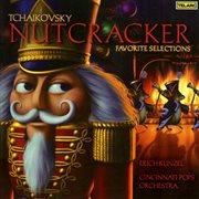 Tchaikovsky: Nutcracker - Favorite Selections