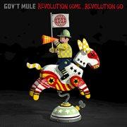 Revolution Come-- Revolution Go