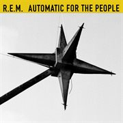 Automatic for the people (25th anniversary edition) cover image
