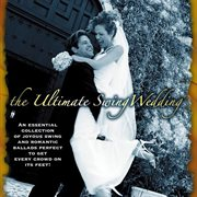 The Ultimate Swing Wedding