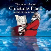 The Most Relaxing Christmas Piano Music in the Universe
