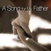 A song for my father cover image