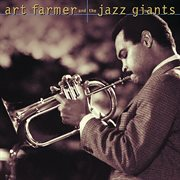Art Farmer and the jazz giants cover image