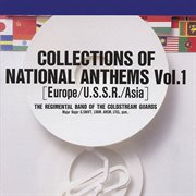 Collections of national anthems, vol. 1 (europe-u.s.s.r.-asia) cover image