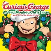 Curious George, A Very Monkey Christmas