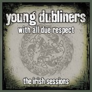 With all due respect: the irish sessions cover image