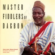Master fiddlers of Dagbon cover image