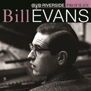 Riverside Profiles: Bill Evans