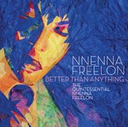 Better than anything: the quintessential nnenna freelon cover image