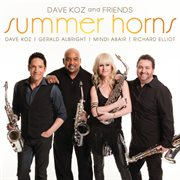 Dave koz and friends summer horns cover image