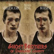 Ghost brothers of Darkland County cover image