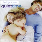 Baby love: quiet time cover image