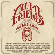 All my friends celebrating the songs & voice of Gregg Allman cover image