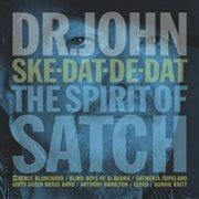 Ske-dat-de-dat the spirit of Satch cover image