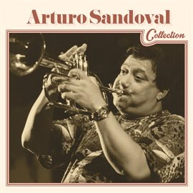 Cover image for Arturo Sandoval Collection