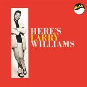 Here's Larry Williams