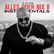 Alles oder nix ii (instrumentals)