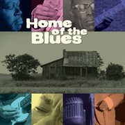 Home of the blues cover image