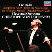 "Dvork̀: Symphony No. 9 ""from the New World"""