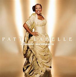 Cover image for Patti LaBelle: Classic Moments