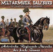 Historische regimentsmärsche der k.u.k. armee cover image