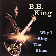 Why I sing the blues cover image