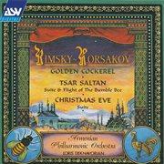 Rimsky-korsakov: the golden cockerel - suite; the tale of tsar saltan - suite; flight of the bumb cover image