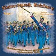 "Historische märsche des infanterieregiments ""erzherzog rainer"" nr. 59 - folge 1 cover image"