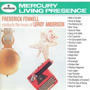 Frederick fennell conducts the music of leroy anderson cover image