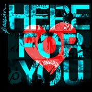 Passion: here for you cover image