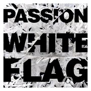 Passion: white flag cover image