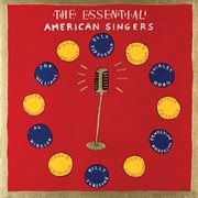 The essential American singers cover image