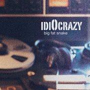 Idiocrazy cover image
