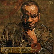 Ganyani's house grooves 9 cover image