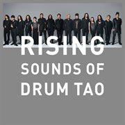 Rising -sounds of drum tao