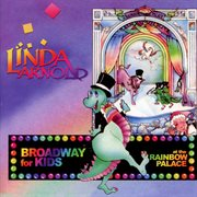 Broadway for kids at the Rainbow Palace cover image