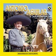 Antonio Aguilar con mariachi cover image
