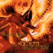 The sacred squall of now cover image