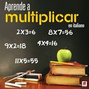 Aprende a multiplicar en italiano cover image